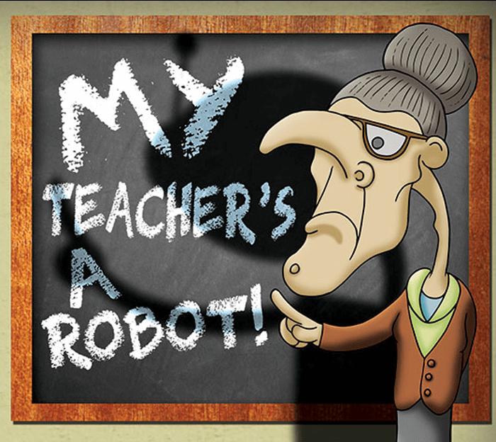 My Teacher's a Robot! - Highlights