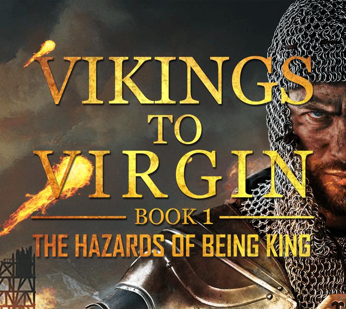 Vikings to Virgin - The Hazards of Being King